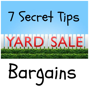 7-Secret-Tips-Yard-Sale-Bargains-300x300