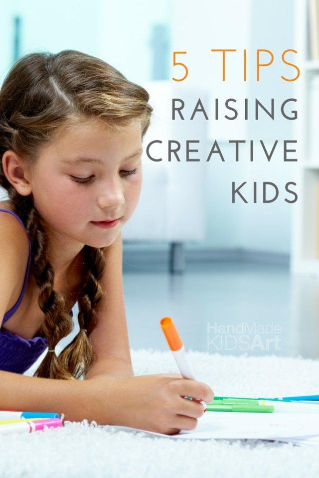 5 Tips for Raising Creative Kids